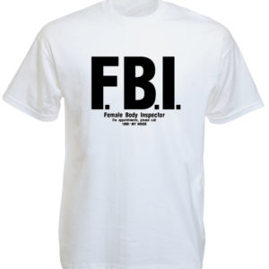 TEE-SHIRT FBI BLANC FEMALE BODY INSPECTOR