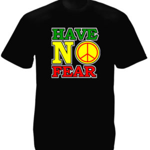 TEE-SHIRT HAVE NO FEAR NOIR